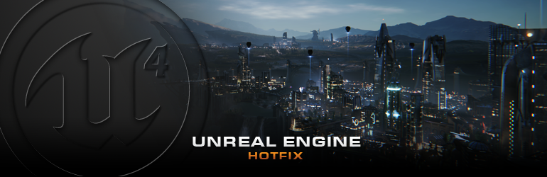 unrealengine-4-hotfix-header
